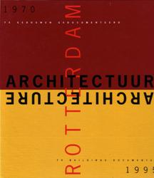 Foto Rotterdam Architectuur 1970-1995