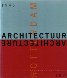 Foto Rotterdam Architectuur 1945-1970